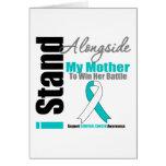 Cervical Cancer I Stand Alongside My Mother Greeting Card
