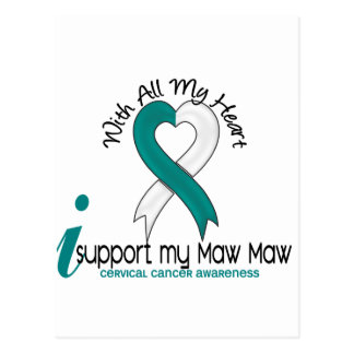 Cervical Cancer I Support My Maw Maw Postcard