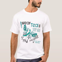 CERVICAL CANCER I Wear Teal and White Daughter 45 T-Shirt