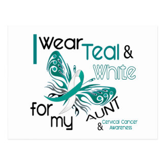 CERVICAL CANCER I Wear Teal and White For My Aunt Postcard