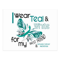 CERVICAL CANCER I Wear Teal and White For My Best Postcard