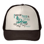 CERVICAL CANCER I Wear Teal and White For My Mom Trucker Hat