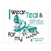 CERVICAL CANCER I Wear Teal and White For My Nana Postcard