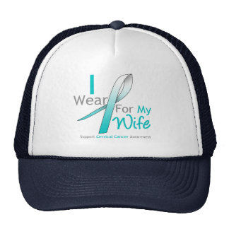 Cervical Cancer I Wear Teal and White For My Wife Trucker Hats