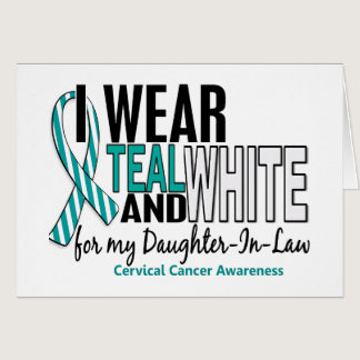 CERVICAL CANCER I Wear Teal White Daughter-In-Law Card