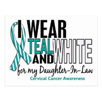 CERVICAL CANCER I Wear Teal White Daughter-In-Law Postcard