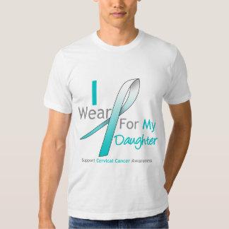 Cervical Cancer I Wear Teal & White For Daughter Shirt