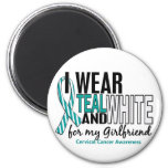 CERVICAL CANCER I Wear Teal White For Girlfriend 2 Inch Round Magnet