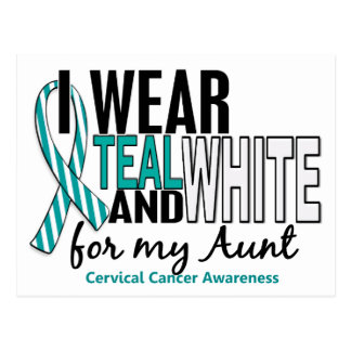 CERVICAL CANCER I Wear Teal & White For My Aunt 10 Postcard