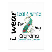 Cervical Cancer I Wear Teal & White For My Grandma Postcard
