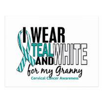 CERVICAL CANCER I Wear Teal & White For My Granny Postcard