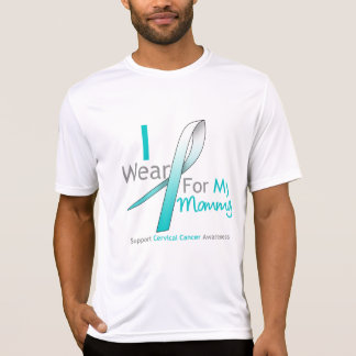 Cervical Cancer I Wear Teal & White For My Mommy T-shirts