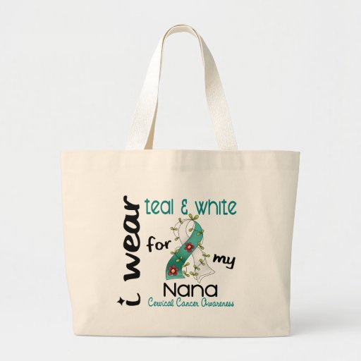 Cervical Cancer I Wear Teal & White For My Nana 43 Tote Bags