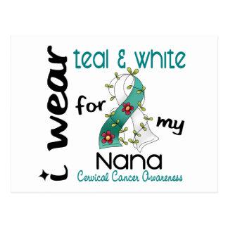 Cervical Cancer I Wear Teal & White For My Nana 43 Postcard