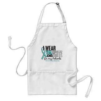 CERVICAL CANCER I Wear Teal White For My Patients Adult Apron