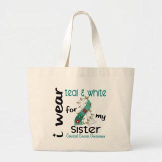Cervical Cancer I Wear Teal & White For My Sister Large Tote Bag