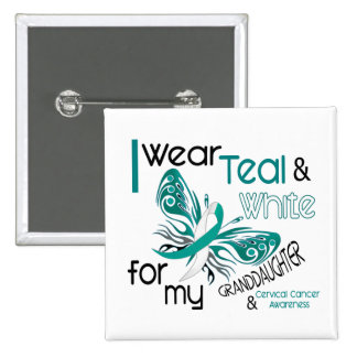 CERVICAL CANCER I Wear Teal White Granddaughter 2 Inch Square Button