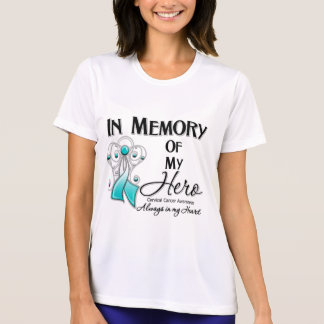 Cervical Cancer In Memory of My Hero T Shirt