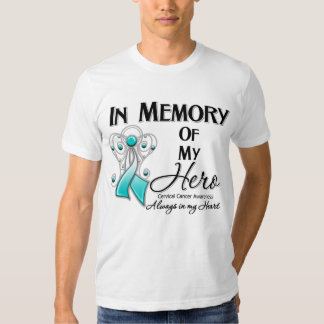 Cervical Cancer In Memory of My Hero T-shirt