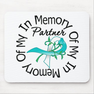 Cervical Cancer In Memory of My Partner Mouse Pad