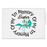 Cervical Cancer In Memory of My Sister Cards