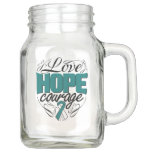 Cervical Cancer Love Hope Courage Mason Jar