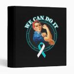Cervical Cancer - Rosie The Riveter - We Can Do It Binder