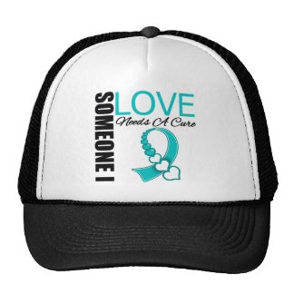 Cervical Cancer Someone I Love Needs A Cure Trucker Hat