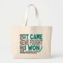 Cervical Cancer Survivor It Came We Fought I Won Large Tote Bag