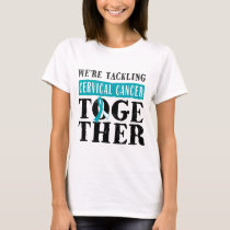 Cervical Cancer Tackling together Womens T-shirt