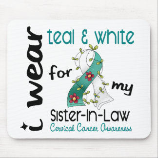 Cervical Cancer Teal & White For My Sister-In-Law Mouse Pad