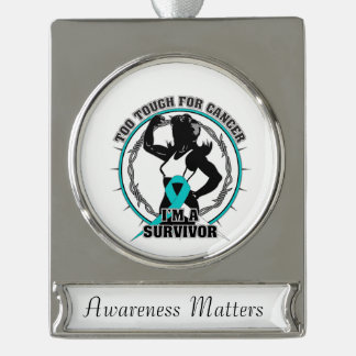 Cervical Cancer Too Tough For Cancer Silver Plated Banner Ornament