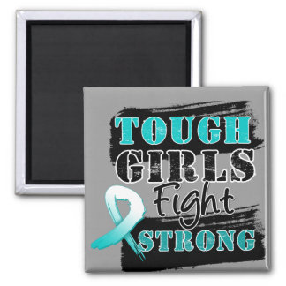 Cervical Cancer Tough Girls Fight Strong 2 Inch Square Magnet