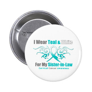 Cervical Cancer Tribal Ribbon Support SisterInLaw Pinback Button