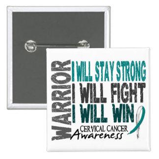 Cervical Cancer Warrior Buttons