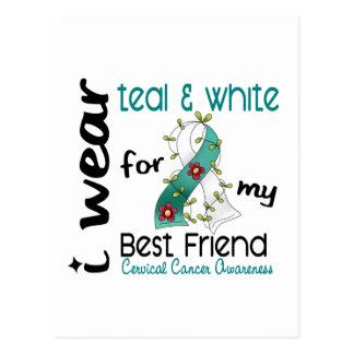 Cervical CancerTeal & White For My Best Friend 43 Postcard