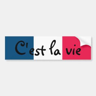 C'est la vie car bumper sticker