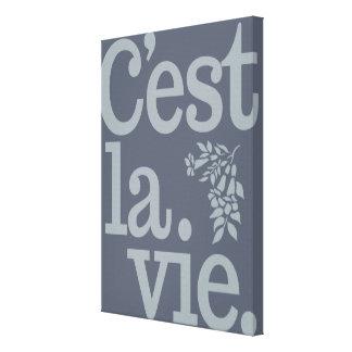 C'est La Vie custom canvas print