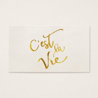 C'est La Vie Gold Faux Foil Metallic Motivational Business Card