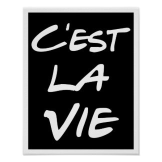 C'est La Vie Hand Lettering Poster - Black