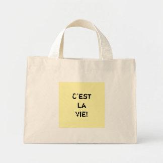 """C'est La Vie!"" Inpirational Quote. Mini Tote Bag"