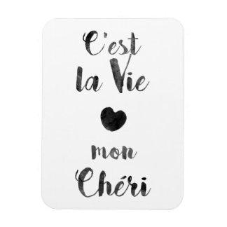 C'est la Vie mon Chéri Magnet