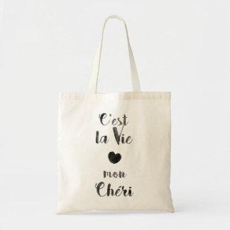 C'est la Vie mon Chéri Tote Bag