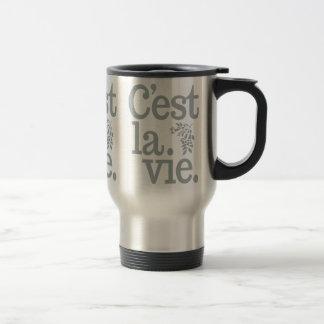 C'est La Vie mugs - choose style & color