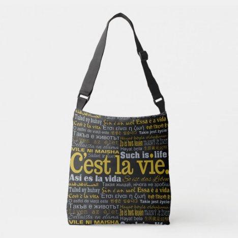 C'est La Vie multilingual bags