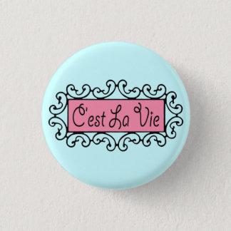C'est La Vie (That's Life) ~ Button