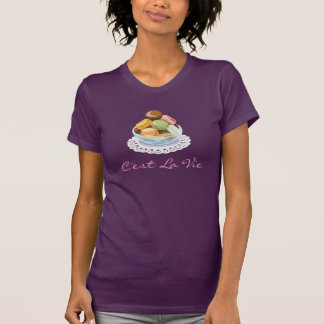 C'est La Vie (That's Life) I Love Macaron Macaroon T-Shirt