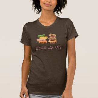 C'est La Vie (That's Life) I Love Macaron Macaroon Shirts