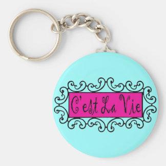 C'est La Vie (That's Life) - Keychain