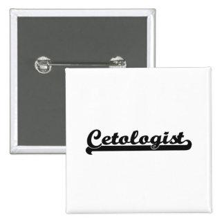 Cetologist Classic Job Design 2 Inch Square Button